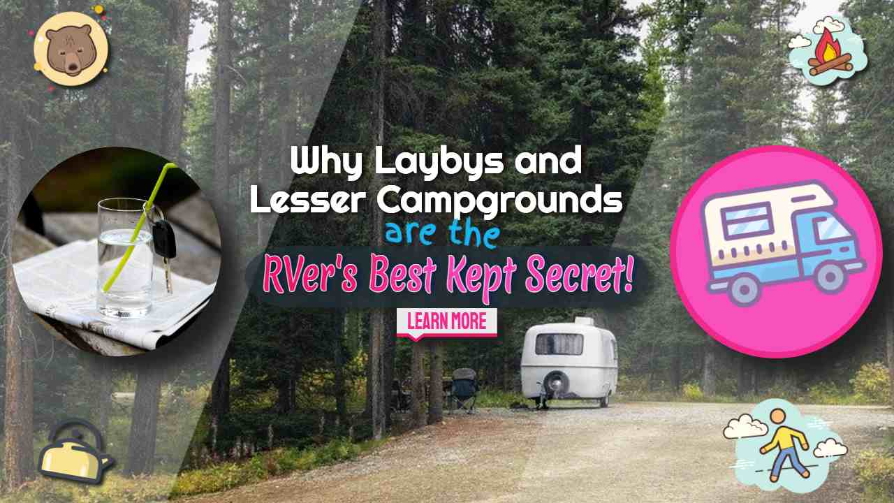 "Image text: ""Laybys and lesser campgrounds""."